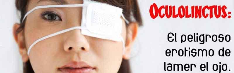 Oculinctus, el peligroso erotismo de lamer el ojo