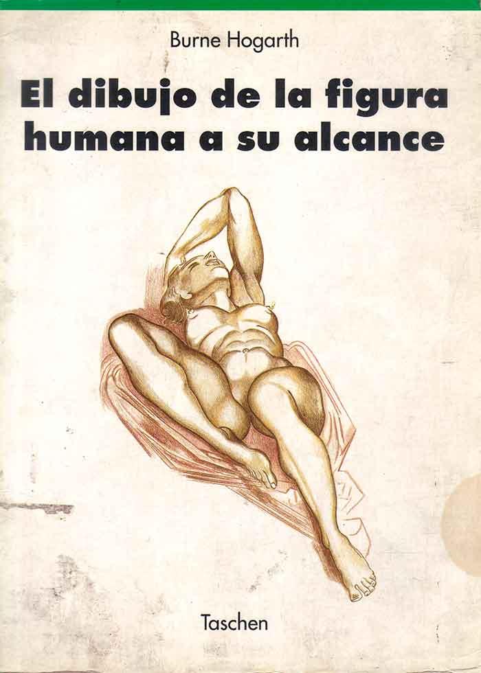 Descarga: El Dibujo Anatómico a su alcance - Burne Hogarth - Español.