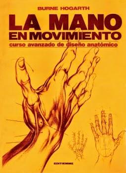 [Descarga] La Mano en Movimiento, Burne Hogarth (Español).