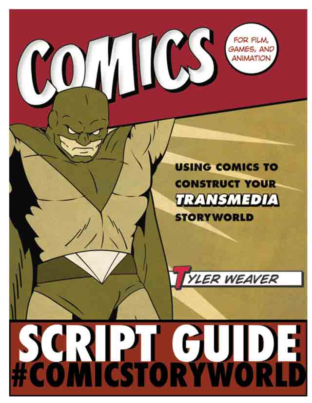 Comic Script Guide for Film, Games and Animation.