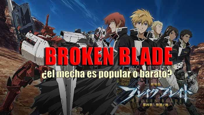 broken blade recomendacion anime